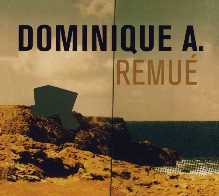 Dominique A - Remué