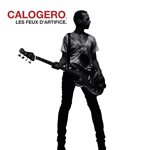 Calogero - Les feux d'artifice
