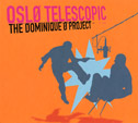 Øslo Telescopic - The Dominique Ø Project