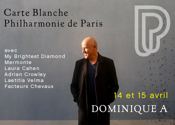 Carte Blanche à Dominique A à la Philharmonie